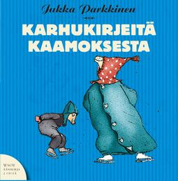 Parkkinen, Jukka - Karhukirjeitä kaamoksesta: Karhukirjeitä 4, äänikirja