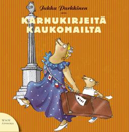 Parkkinen, Jukka - Karhukirjeitä kaukomailta: Karhukirjeitä 5, äänikirja