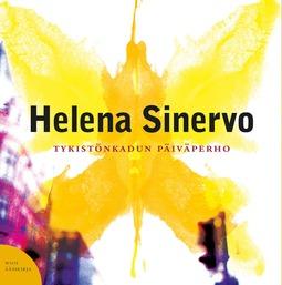Sinervo, Helena - Tykistönkadun päiväperho, äänikirja