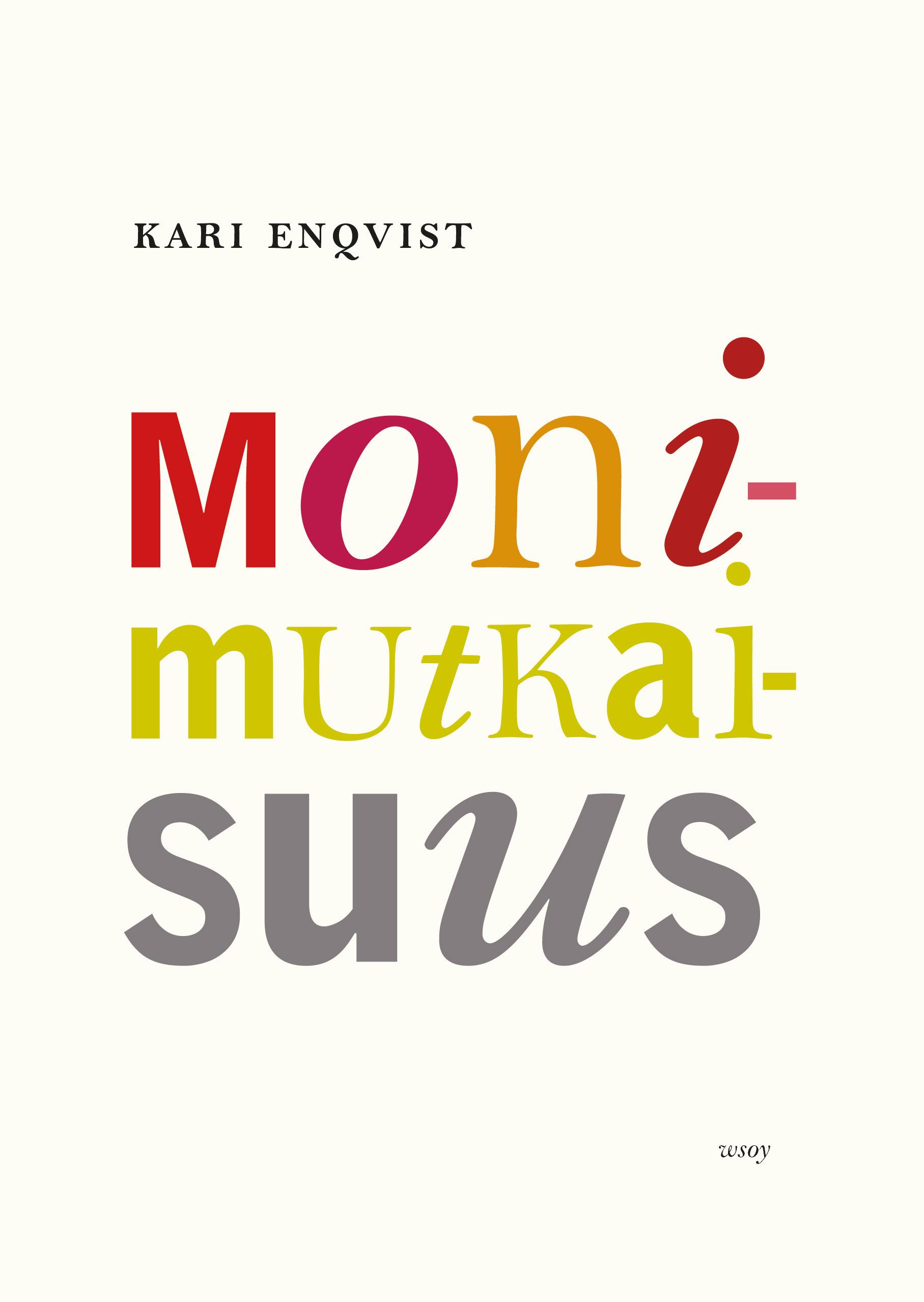 Enqvist, Kari - Monimutkaisuus: elävän olemassaolomme perusta, ebook