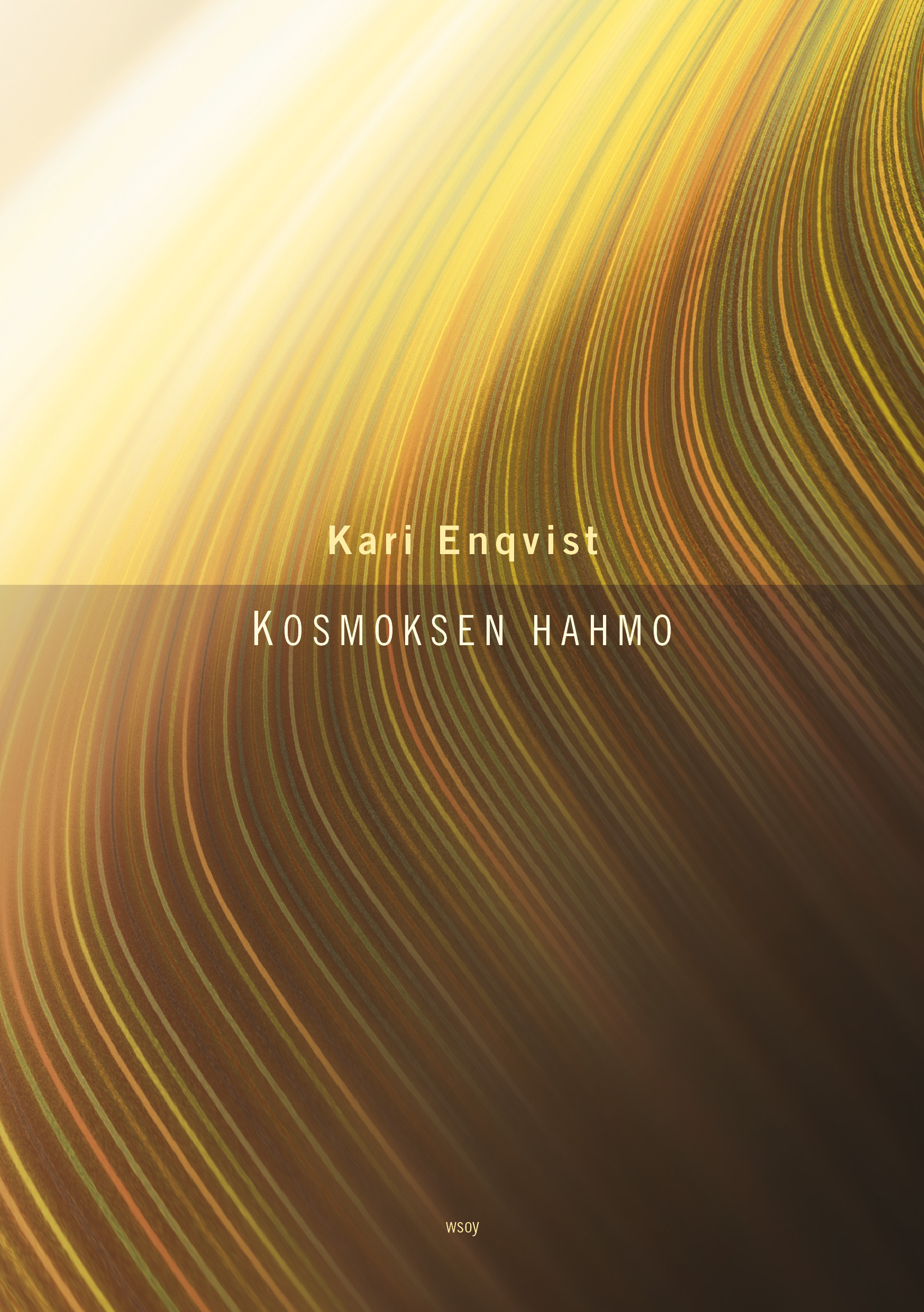 Enqvist, Kari - Kosmoksen hahmo, e-kirja