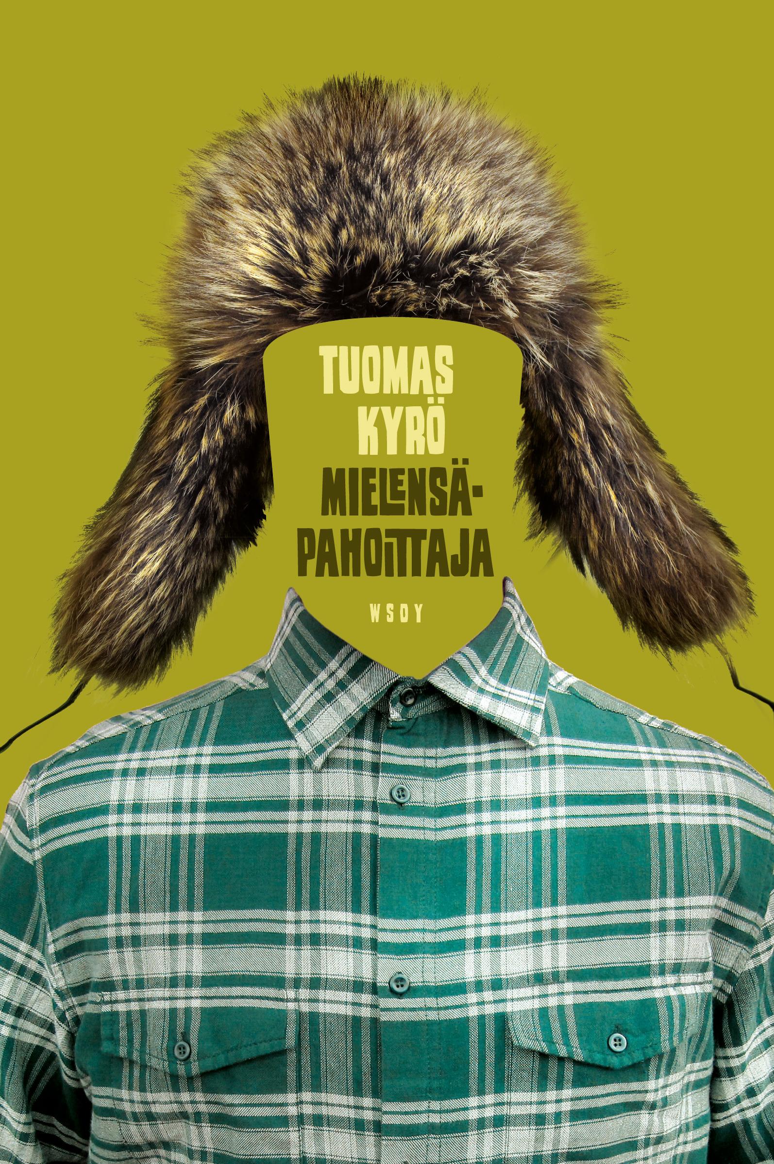 Kyrö, Tuomas - Mielensäpahoittaja, ebook