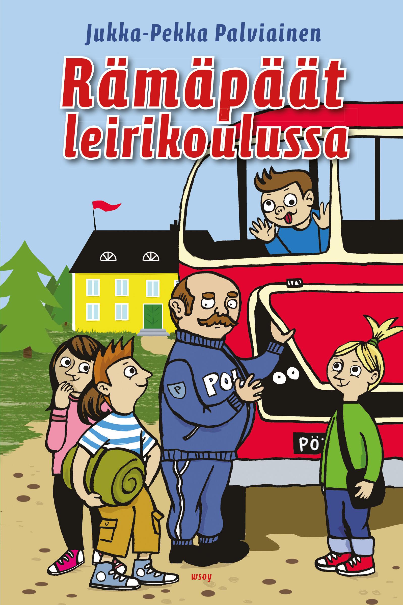 Palviainen, Jukka-Pekka - Rämäpäät leirikoulussa, e-kirja