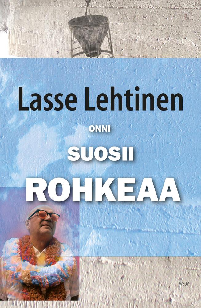 Lehtinen, Lasse - Onni suosii rohkeaa, e-kirja
