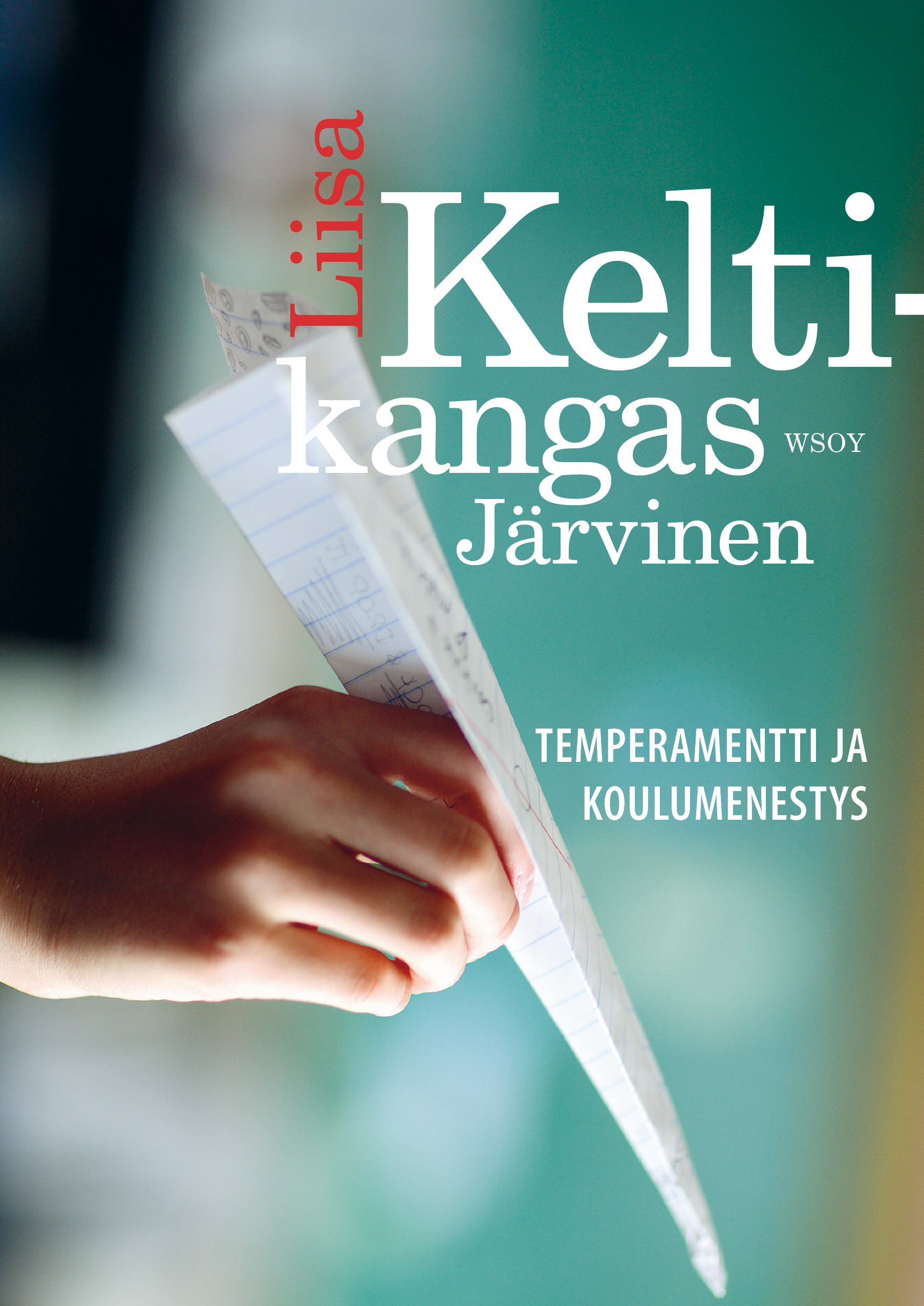 Temperamentti ja koulumenestys | E-kirja | Ellibs E-kirjakauppa