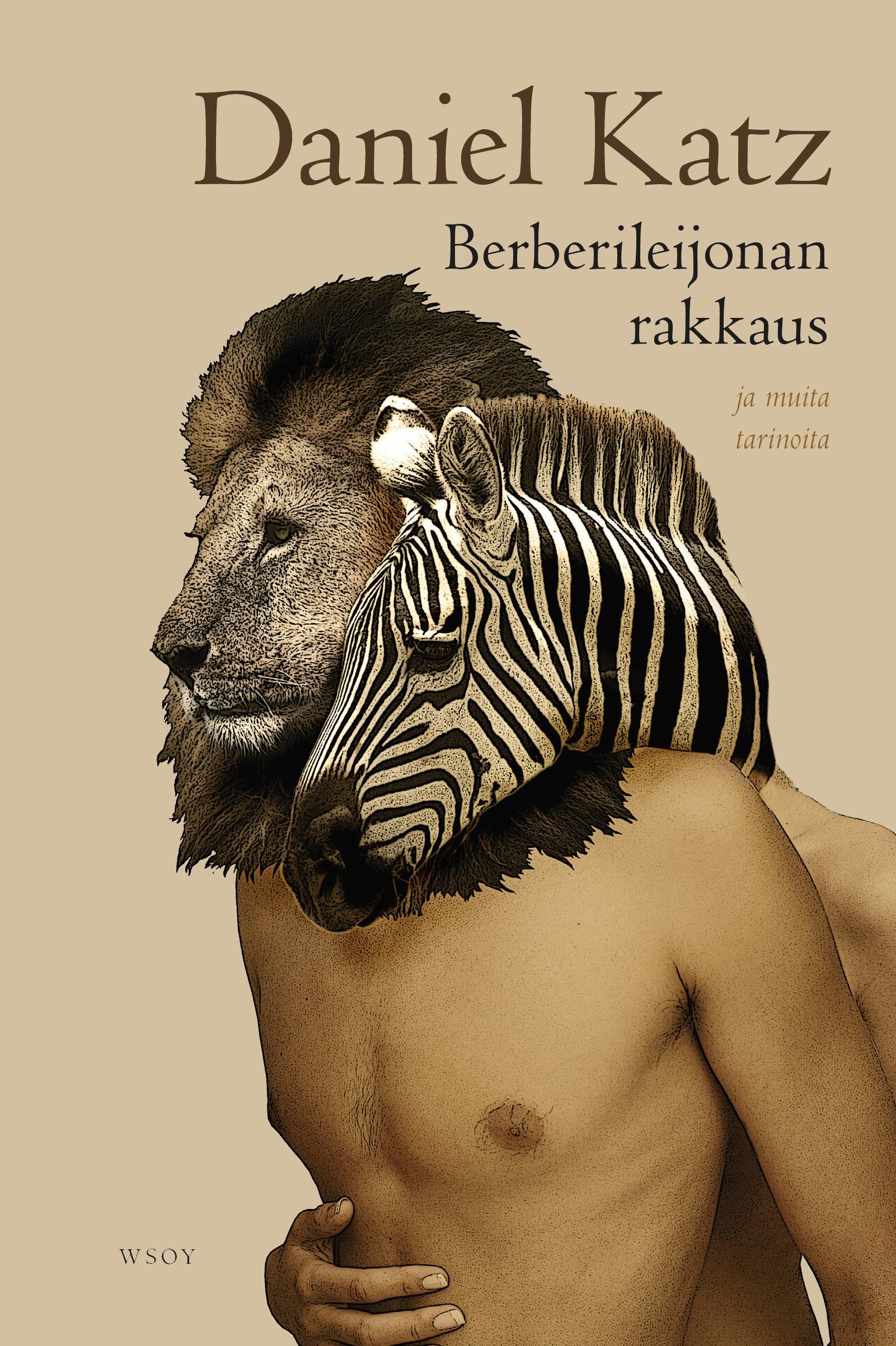 Katz, Daniel - Berberileijonan rakkaus ja muita tarinoita, e-kirja