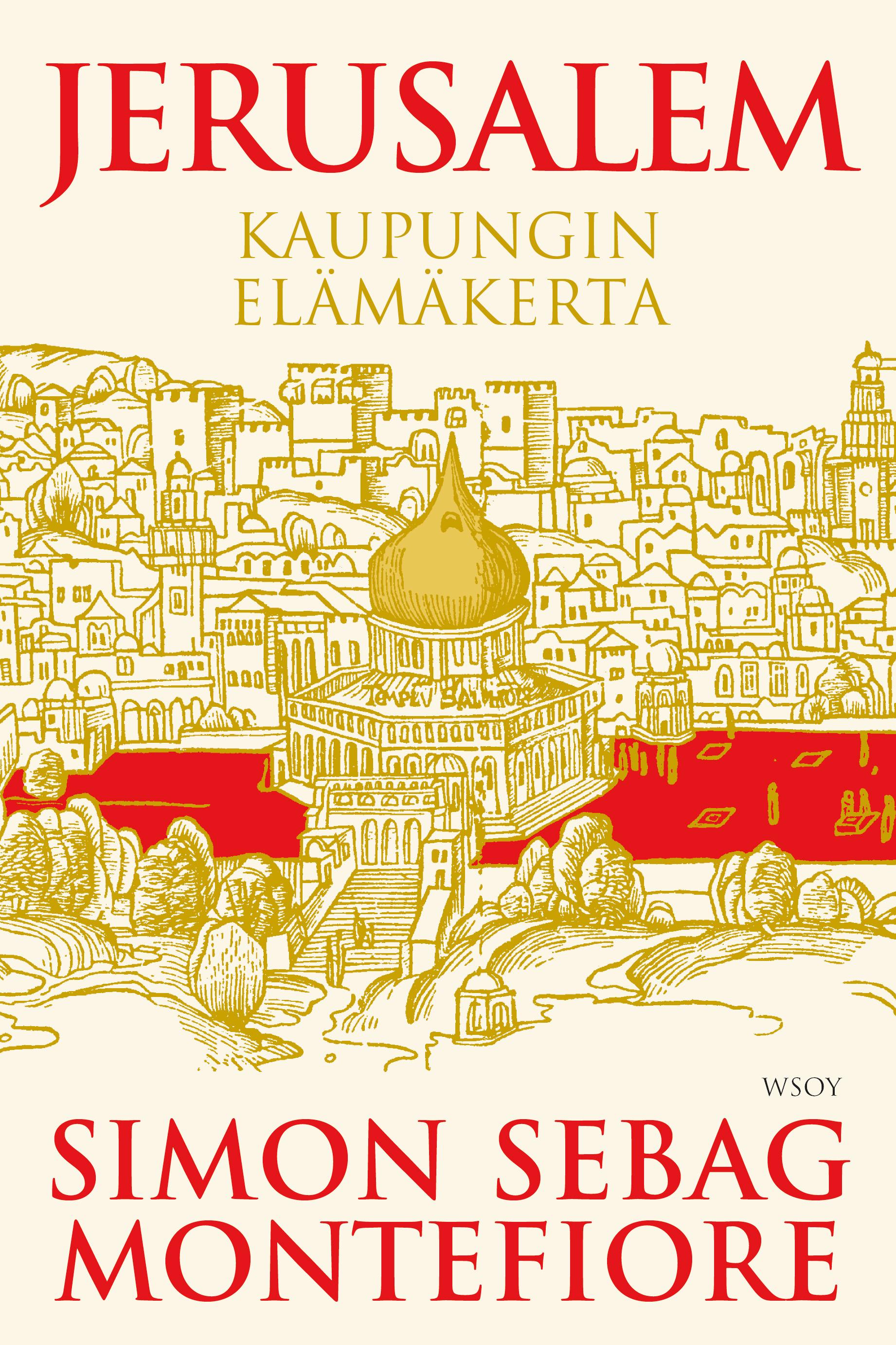 Montefiore, Simon Sebag - Jerusalem, e-kirja
