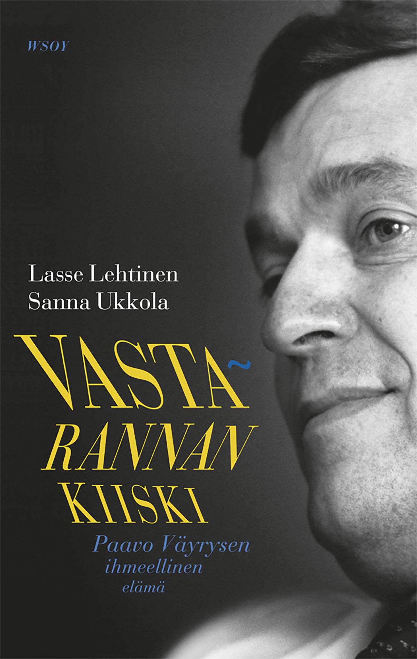 Lehtinen, Lasse - Vastarannan kiiski: Paavo Väyrysen ihmeellinen elämä, e-kirja