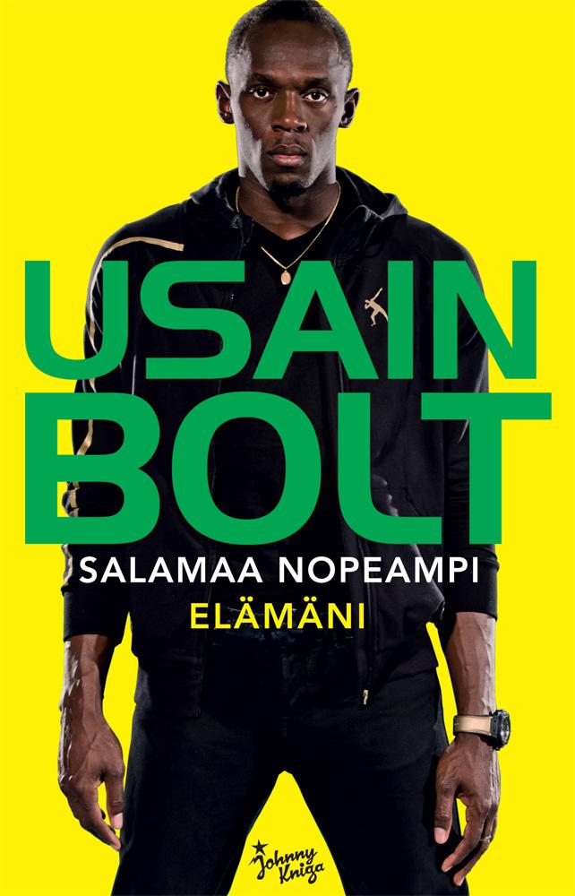 Bolt, Usain - Usain Bolt: Salamaa nopeampi, e-kirja
