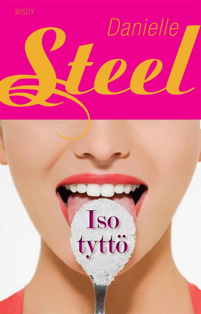 Steel, Danielle - Iso tyttö, ebook