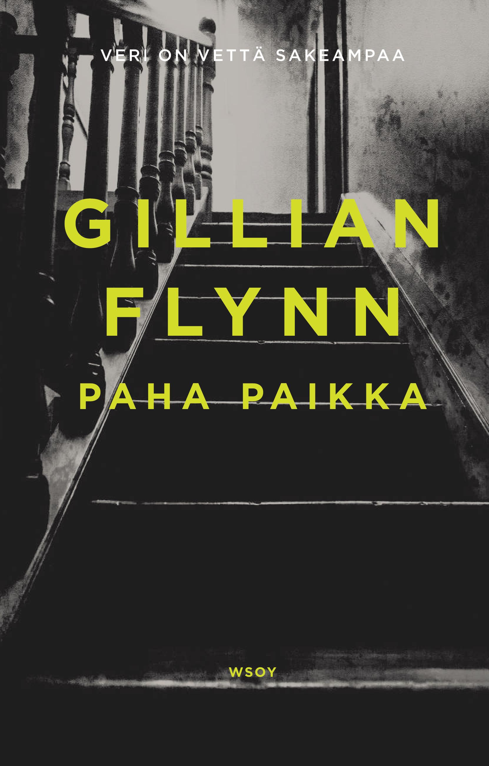 Flynn, Gillian - Paha paikka, e-kirja