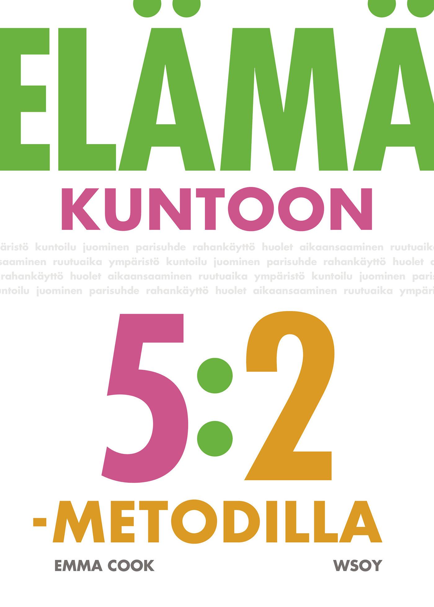Cook, Emma - Elämä kuntoon 5:2-metodilla, e-kirja