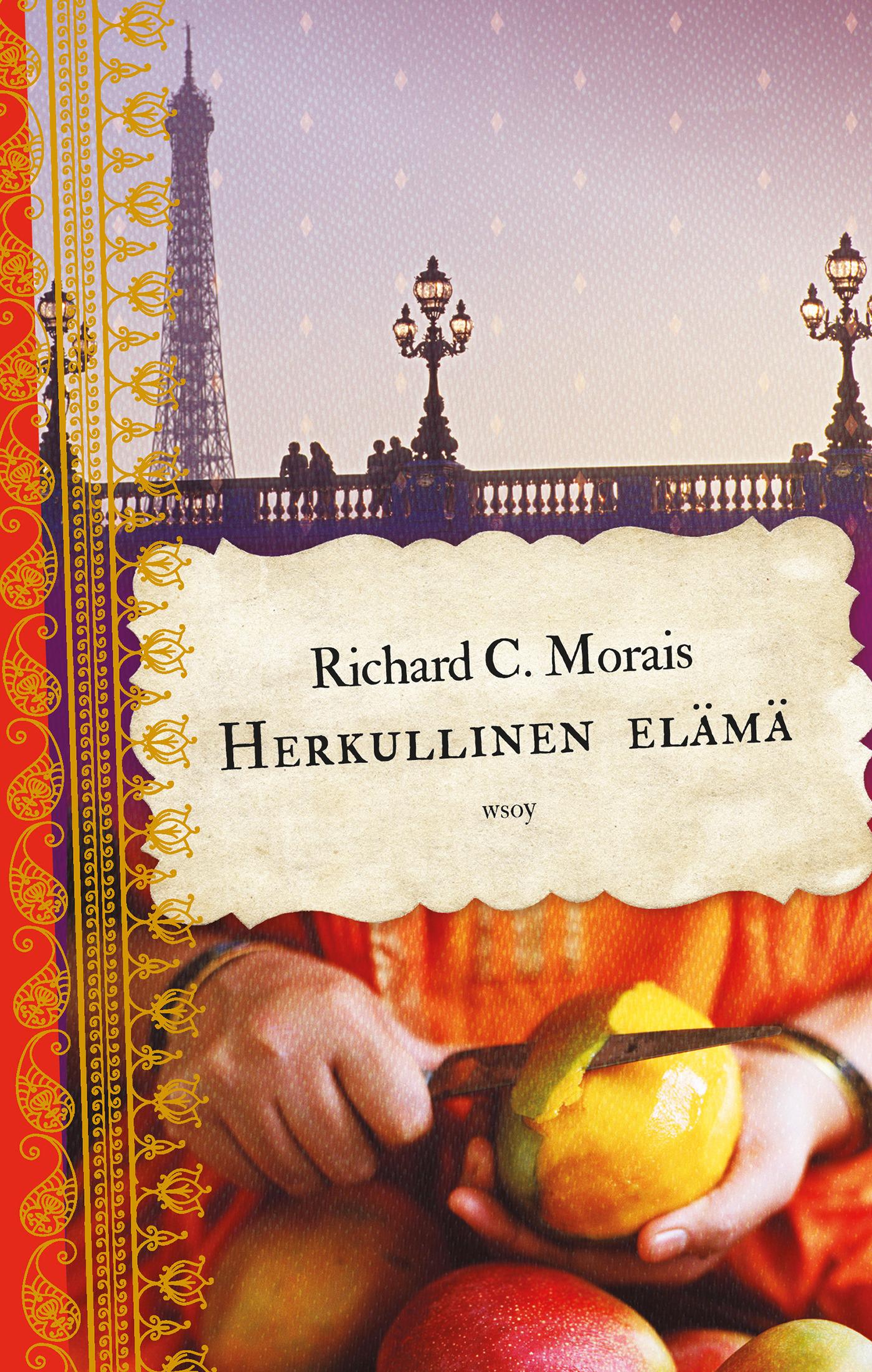 Morais, Richard C. - Herkullinen elämä, e-kirja