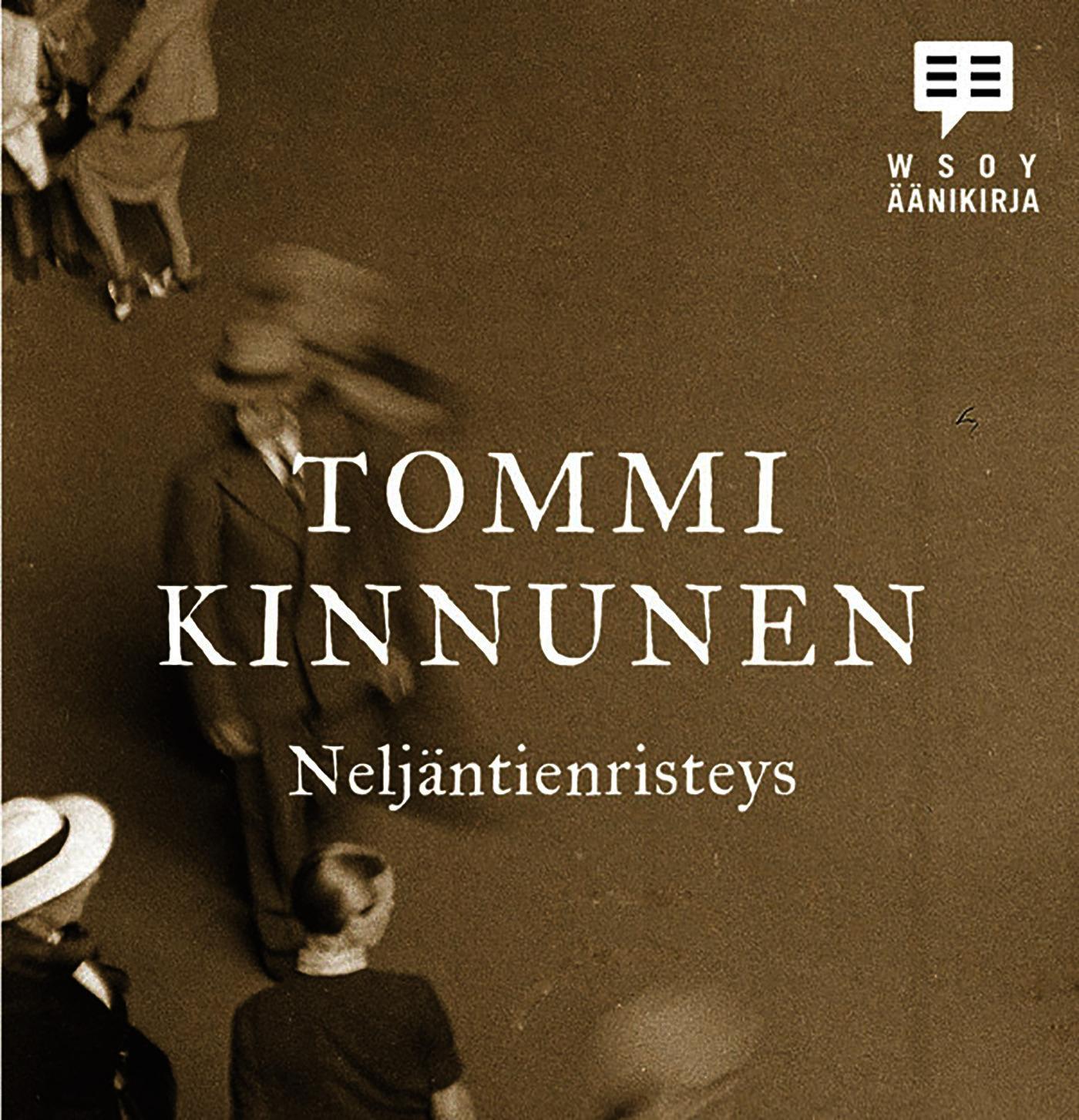 Kinnunen, Tommi - Neljäntienristeys, äänikirja