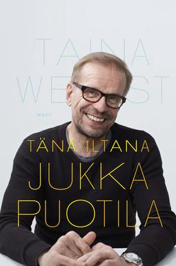 West, Taina - Tänä iltana Jukka Puotila, e-kirja