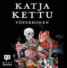 Kettu, Katja - Yöperhonen, äänikirja