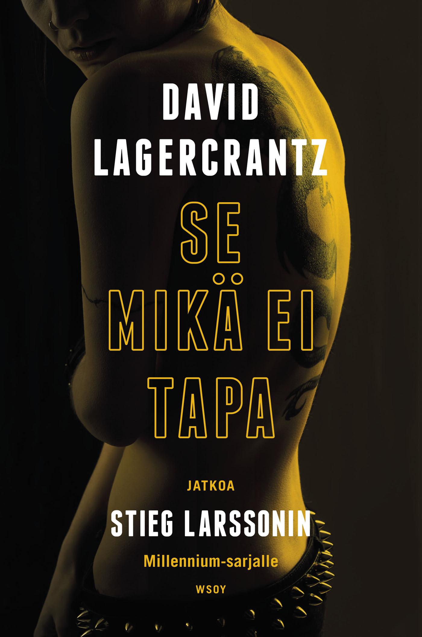 Lagercrantz, David - Se mikä ei tapa, e-kirja