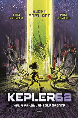 Pitkänen, Pasi - Kepler62 Kirja kaksi: Lähtölaskenta, e-kirja