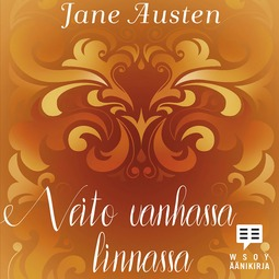 Austen, Jane - Neito vanhassa linnassa, audiobook