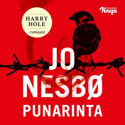 Nesbø, Jo - Punarinta: Harry Hole 3, äänikirja