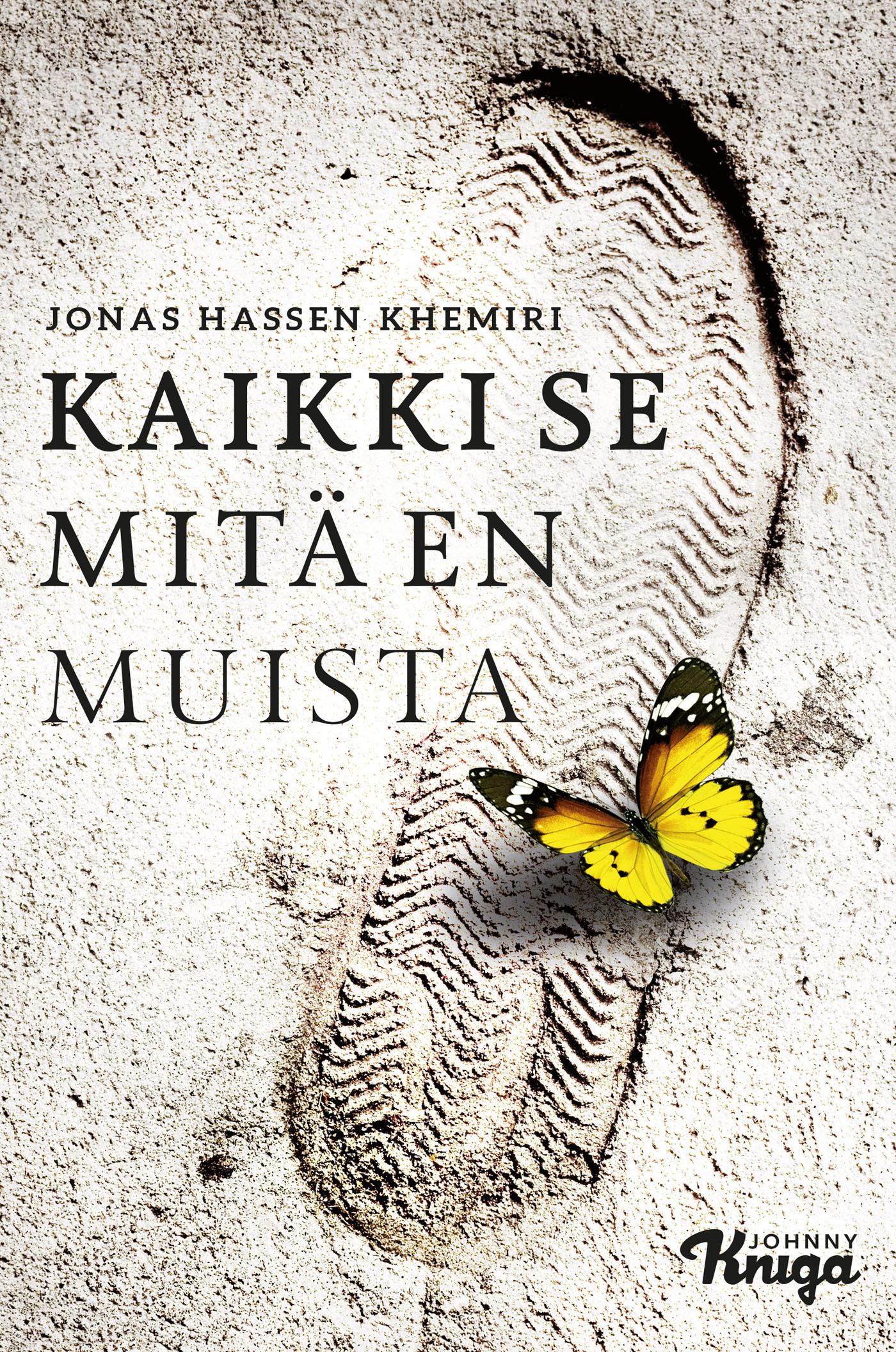 Khemiri, Jonas Hassen - Kaikki se mitä en muista, e-kirja