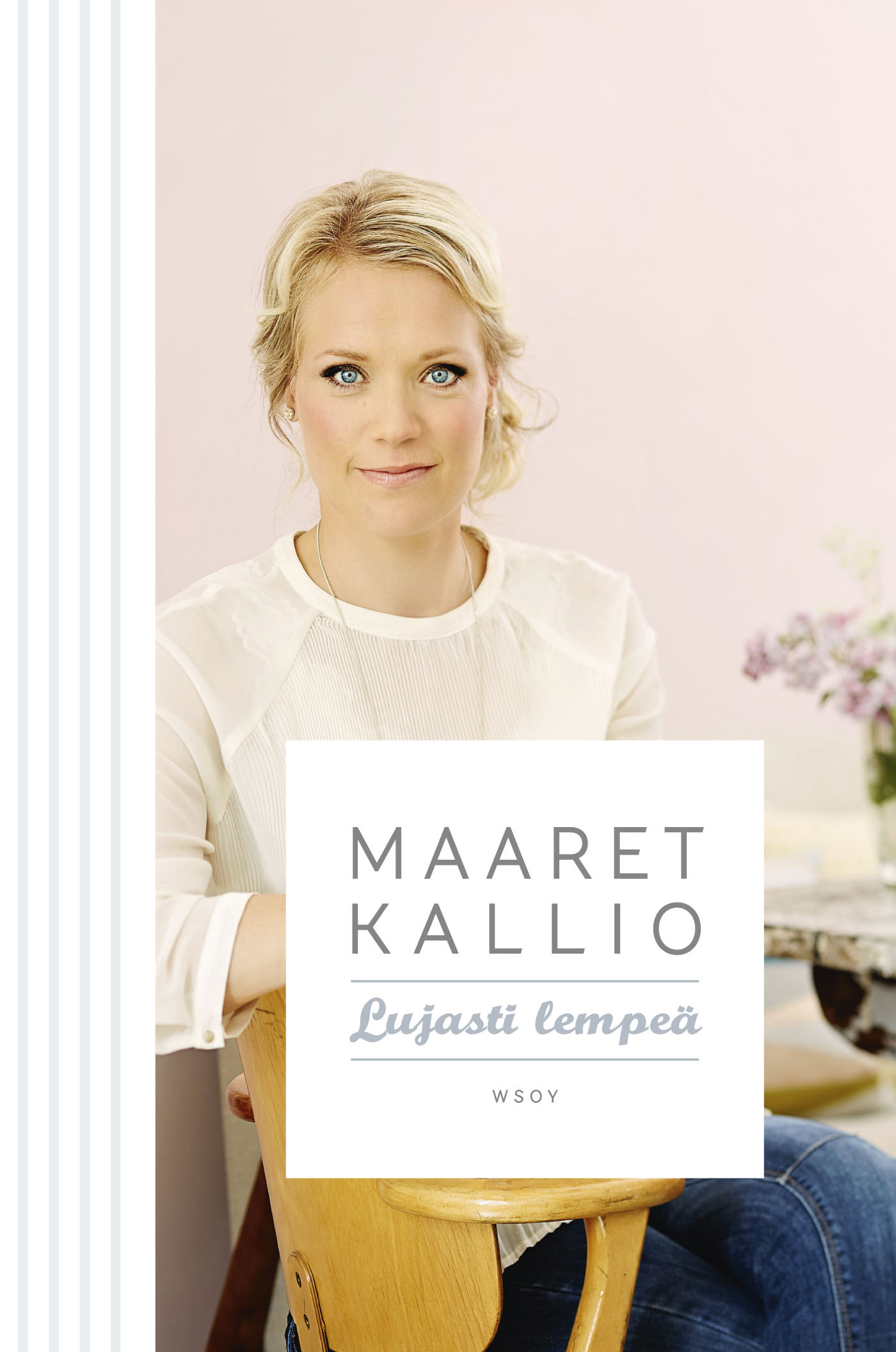 Kallio, Maaret - Lujasti lempeä, e-kirja
