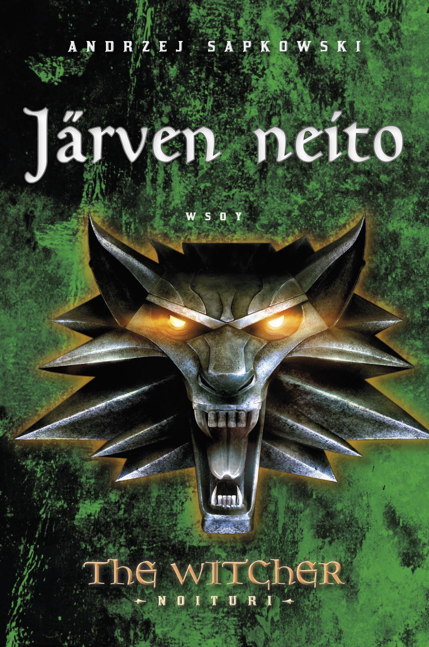 Sapkowski, Andrzej - Järven neito: The Witcher - Noituri 7, e-kirja
