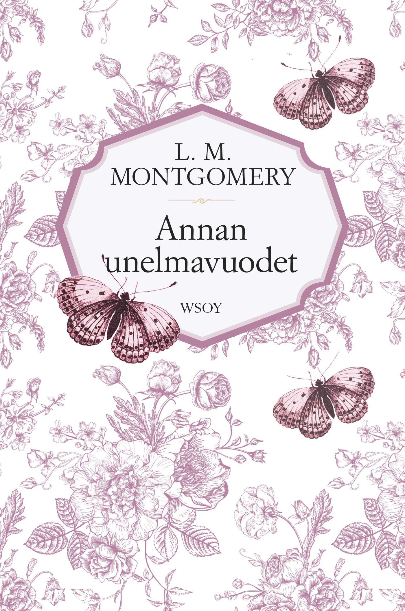 Montgomery, L. M. - Annan unelmavuodet, e-kirja