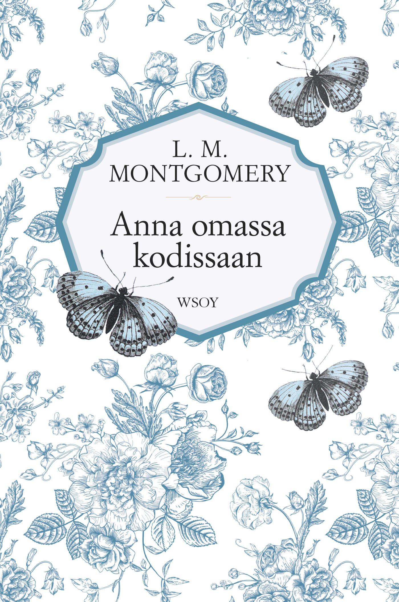 Montgomery, L. M. - Anna omassa kodissaan, e-kirja
