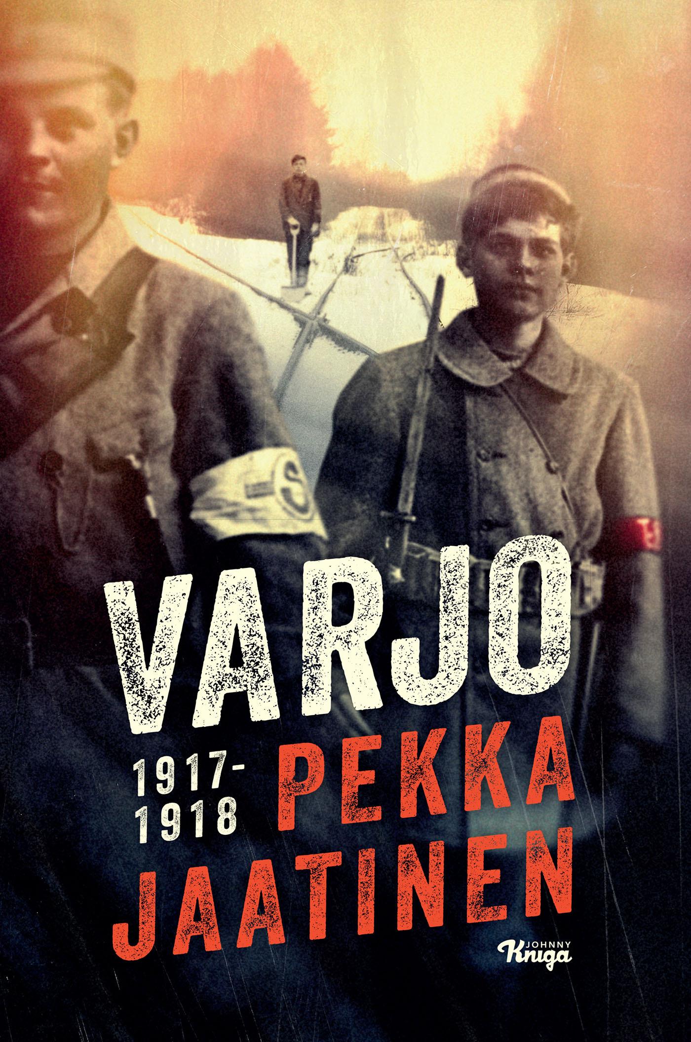 Jaatinen, Pekka - Varjo 1917-1918, e-kirja