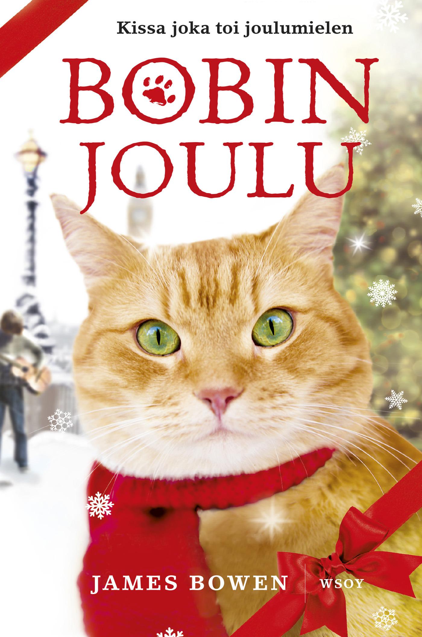 Bowen, James - Bobin joulu, e-kirja
