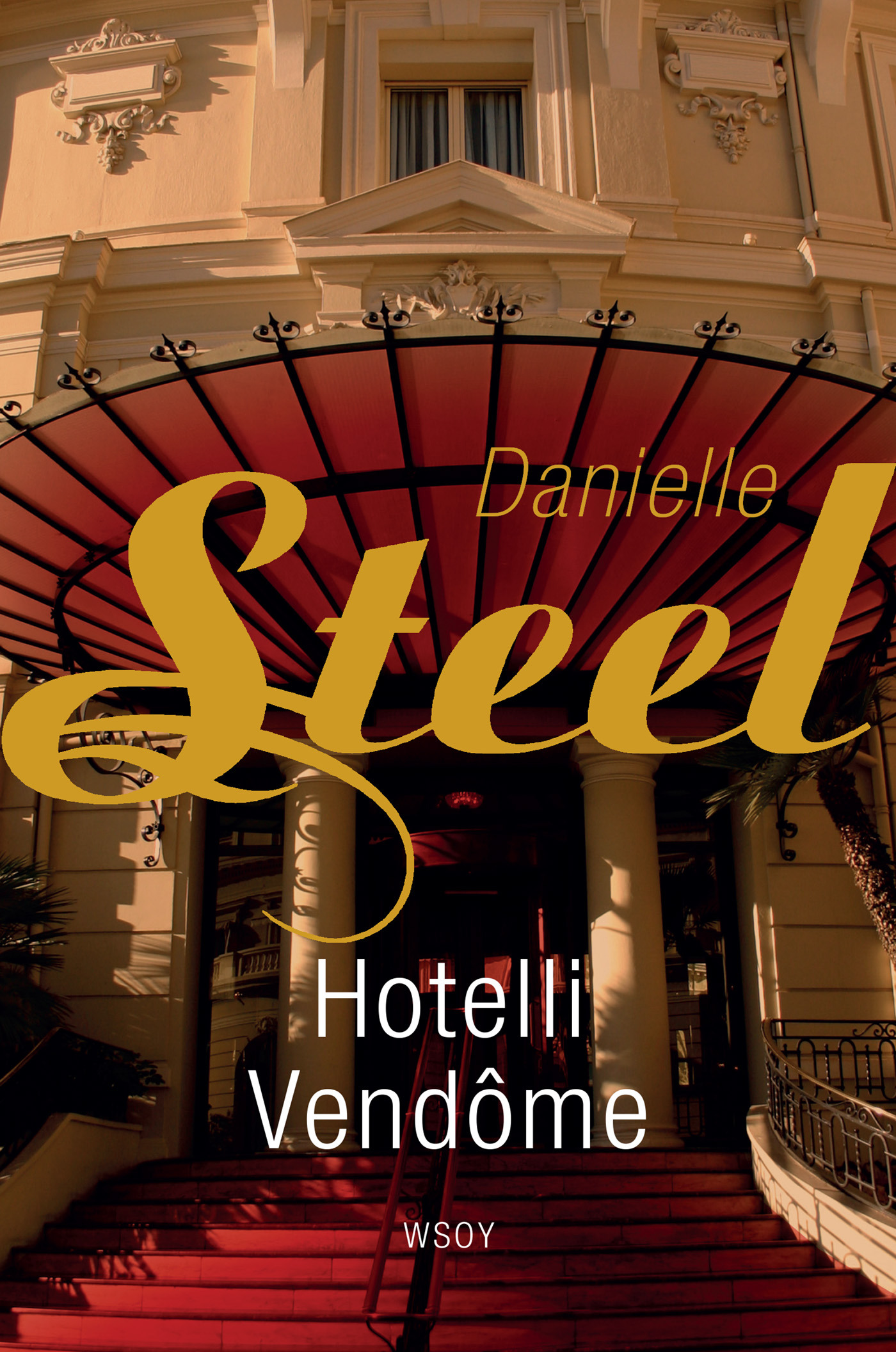 Steel, Danielle - Hotelli Vendome, e-kirja