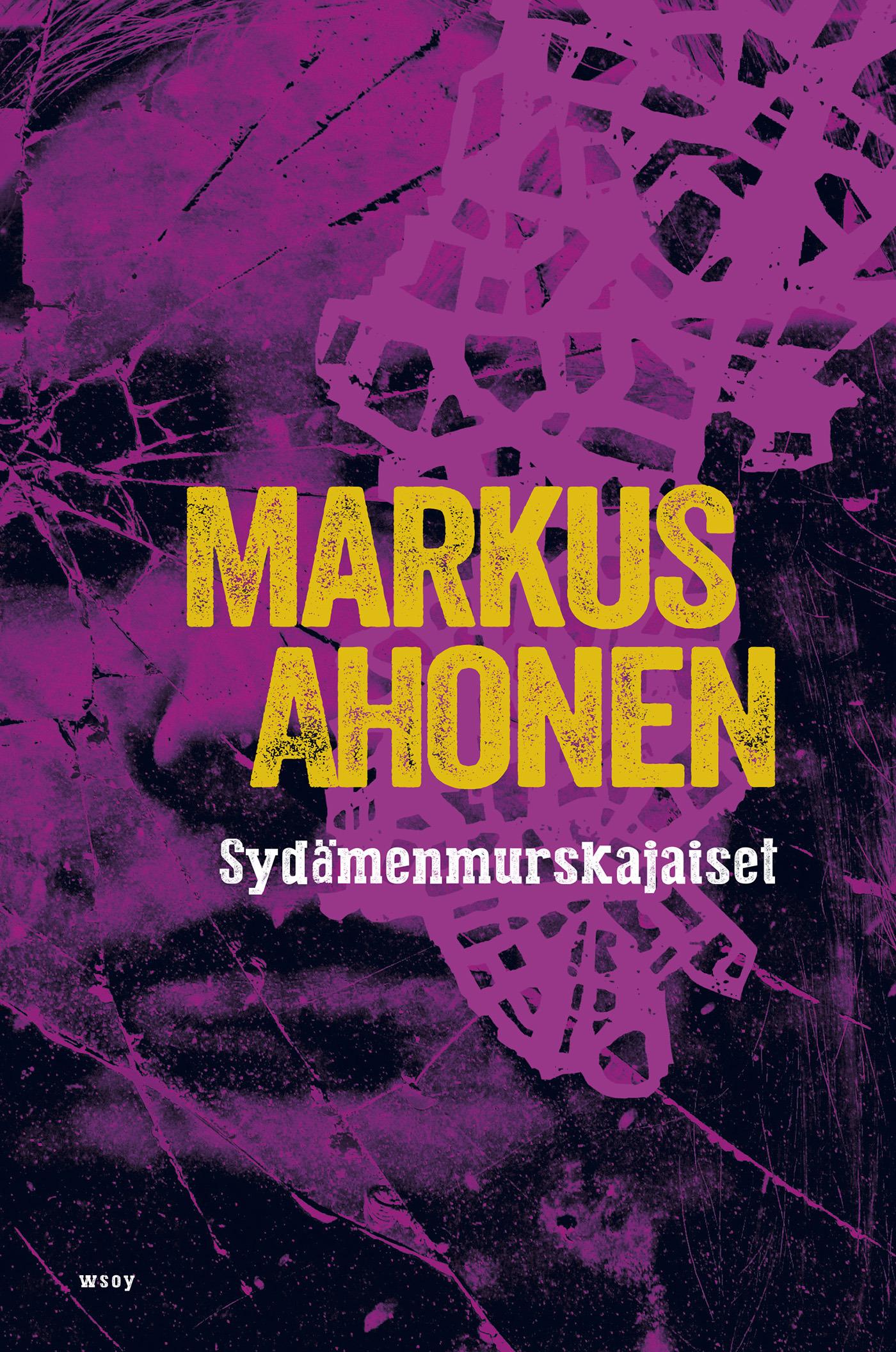 Ahonen, Markus - Sydämenmurskajaiset, e-kirja
