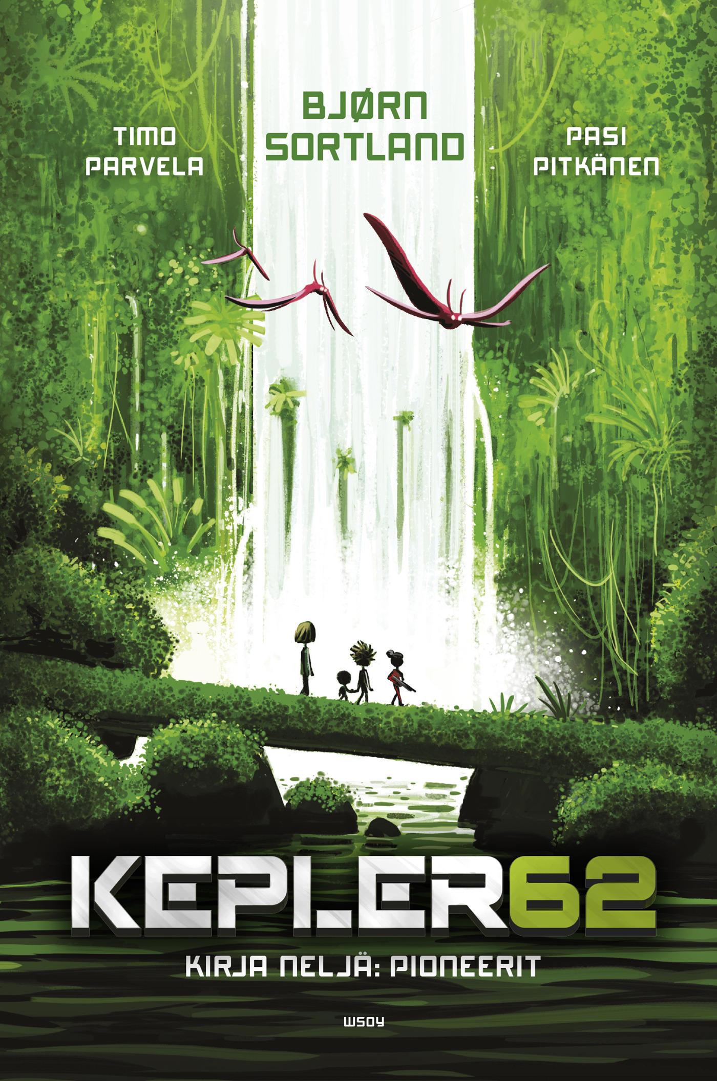Sortland, Bjørn - Kepler62 Kirja neljä: Pioneerit, e-kirja