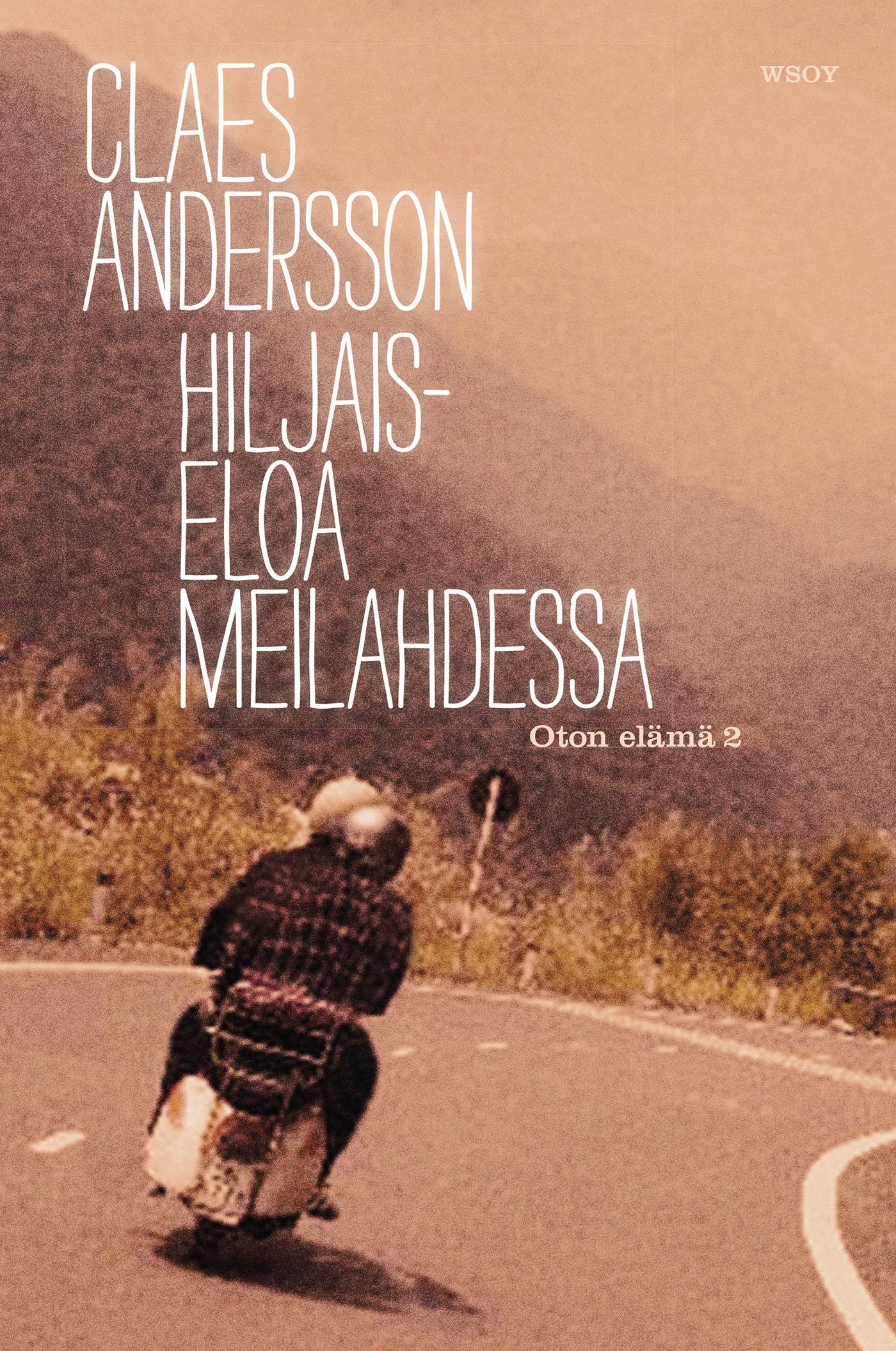 Andersson, Claes - Hiljaiseloa Meilahdessa: Oton elämä 2, e-kirja