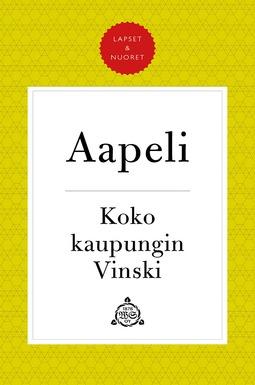 """Puupponen, Simo """"Aapeli"""" - Koko kaupungin Vinski, e-kirja"""