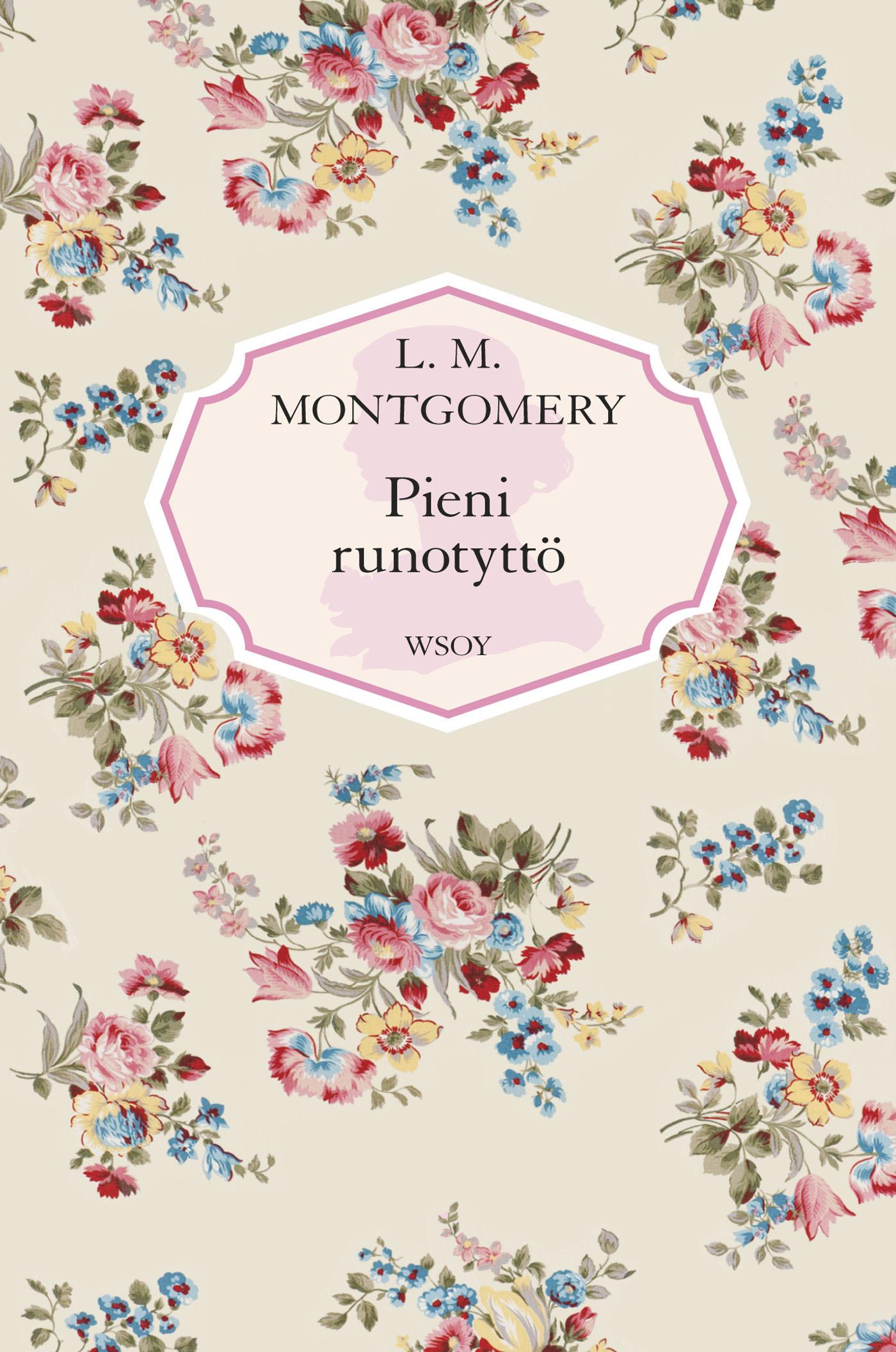 Montgomery, L. M. - Pieni runotyttö, e-kirja