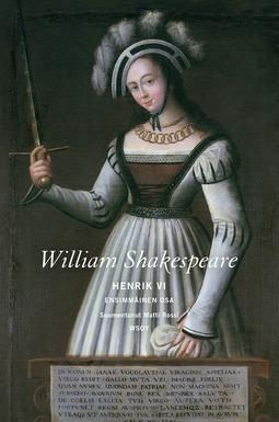Shakespeare, William - Henrik VI: Ensimmäinen osa, e-kirja