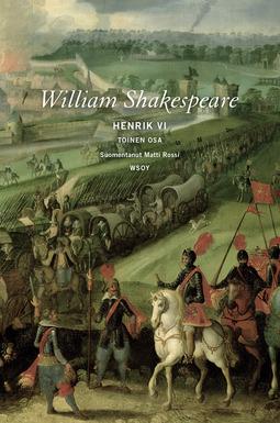 Shakespeare, William - Henrik VI: Toinen osa, e-kirja