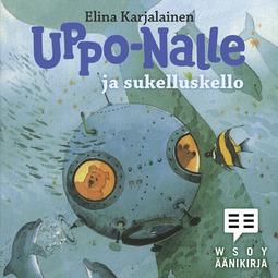 Karjalainen, Elina - Uppo-Nalle ja sukelluskello, äänikirja