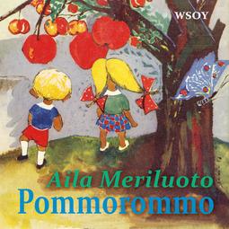 Meriluoto, Aila - Pommorommo, äänikirja