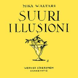 Waltari, Mika - Suuri illusioni, äänikirja