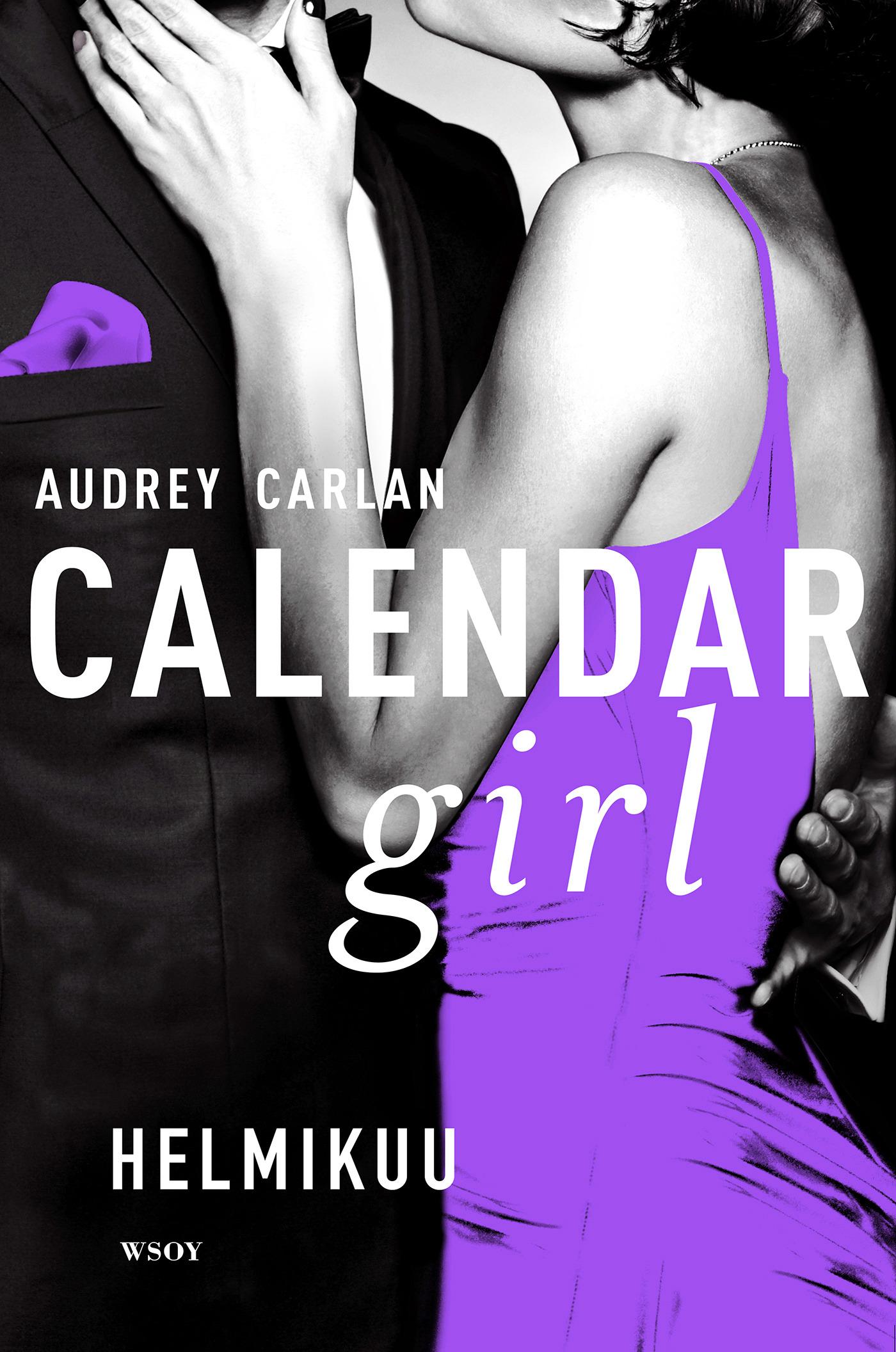 Carlan, Audrey - Calendar Girl. Helmikuu, e-kirja