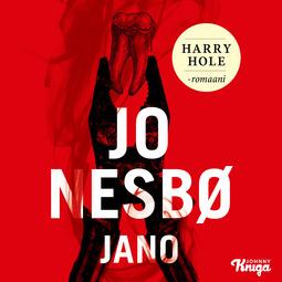 Nesbø, Jo - Jano: Harry Hole 11, äänikirja