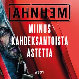 Ahnhem, Stefan - Miinus kahdeksantoista astetta, äänikirja