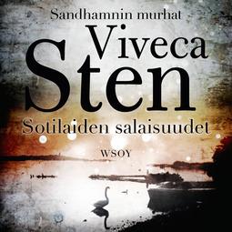 Sten, Viveca - Sotilaiden salaisuudet: Sandhamnin murhat 4, äänikirja