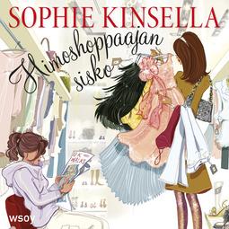 Kinsella, Sophie - Himoshoppaajan sisko: Himoshoppaaja 4, äänikirja