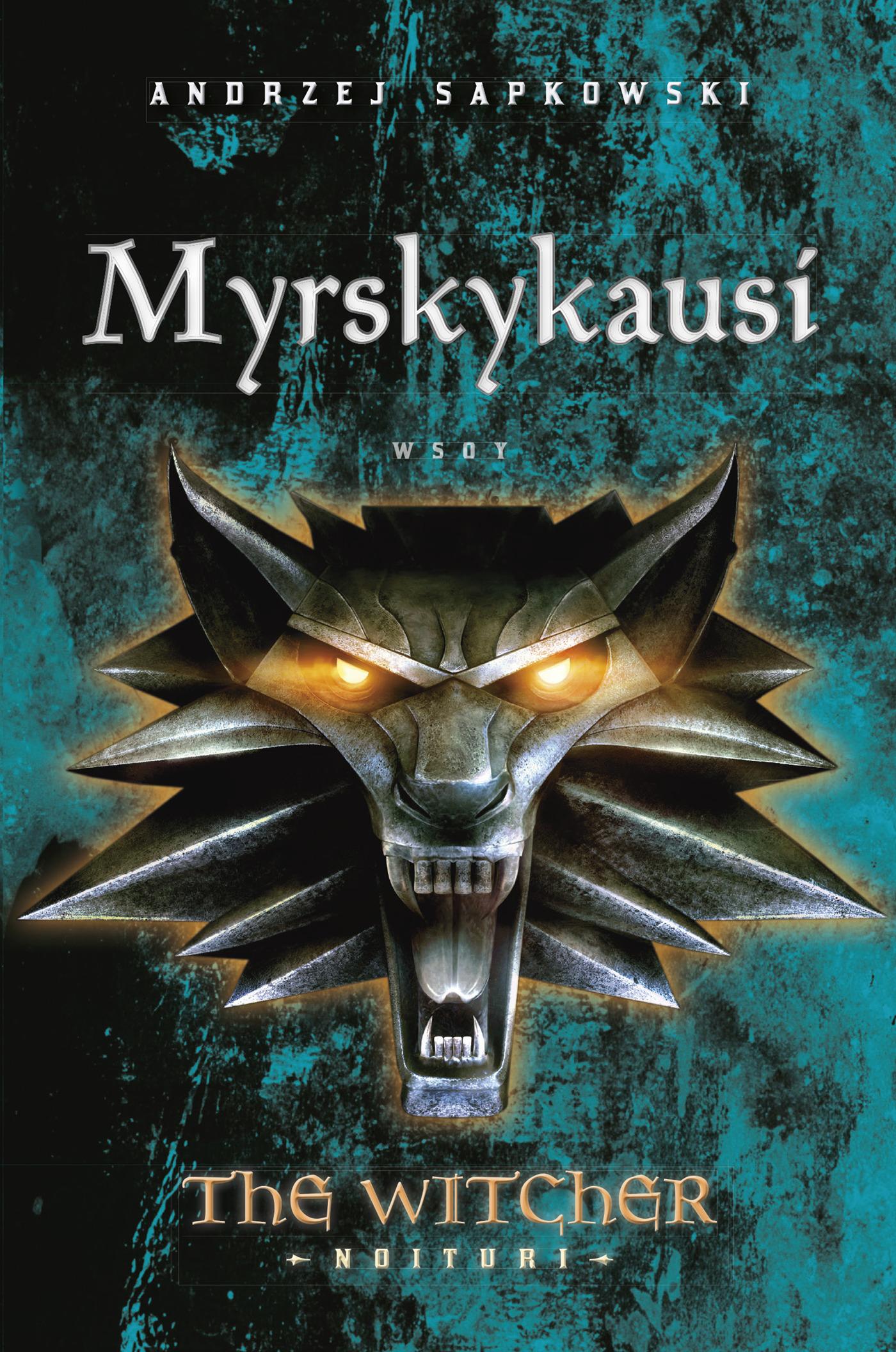 Sapkowski, Andrzej - Myrskykausi: The Witcher - Noituri 8, e-kirja
