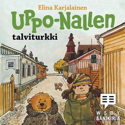 Karjalainen, Elina - Uppo-Nallen talviturkki, äänikirja