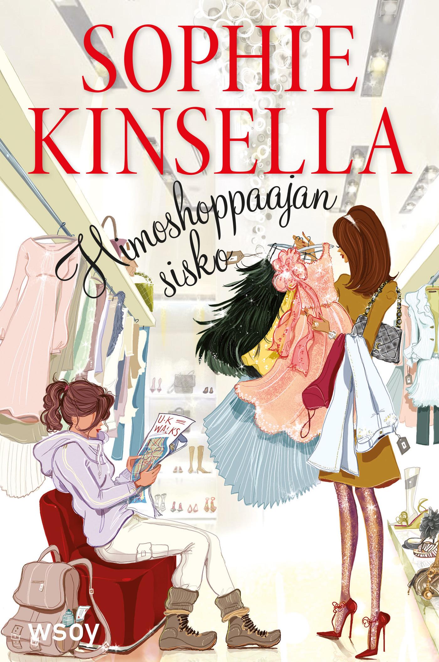 Kinsella, Sophie - Himoshoppaajan sisko: Himoshoppaaja 4, e-kirja